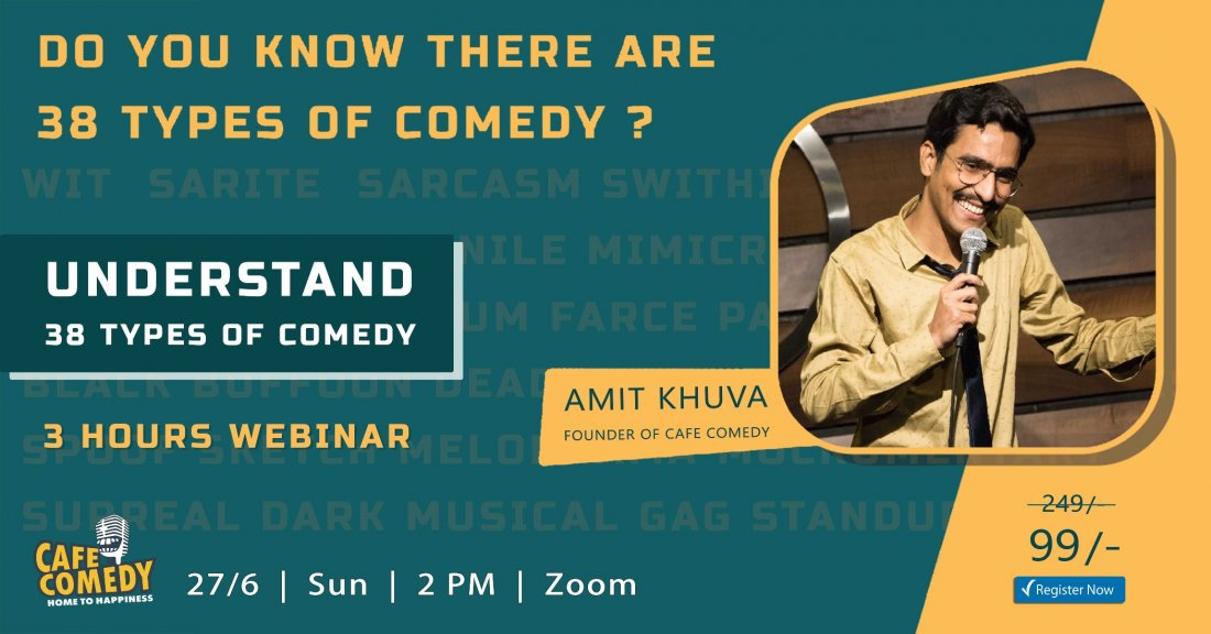Understand 38 Types of Comedy : 3 Hours Webinar by Café Comedy, 27 June | Online Event | AllEvents.in