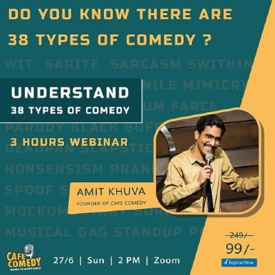 Understand 38 Types of Comedy  3 Hours Webinar by Caf Comedy