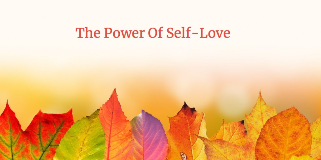 The Power of Self-Love, 13 August | Online Event | AllEvents.in