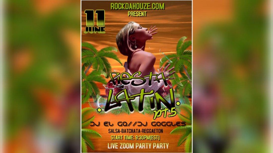 Fiesta Latina PT.5 - Online Zoom Party   Online Event   AllEvents.in