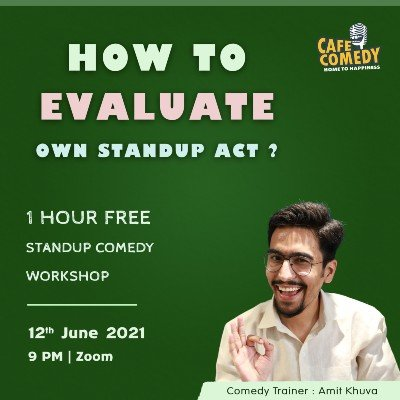 How To Evaluate Own Standup Act  Comedy Workshop On Zoom