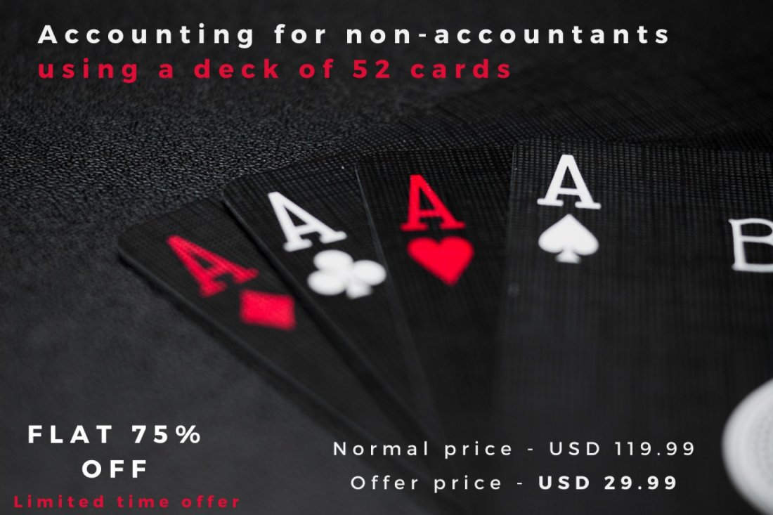 Accounting for Non-Accountants using a deck of 52-cards in 60 minutes | Online Event | AllEvents.in
