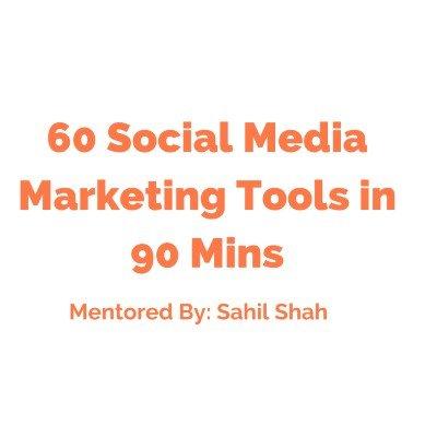 60 Social Media Marketing Tools in 90 Mins  Free Webinar