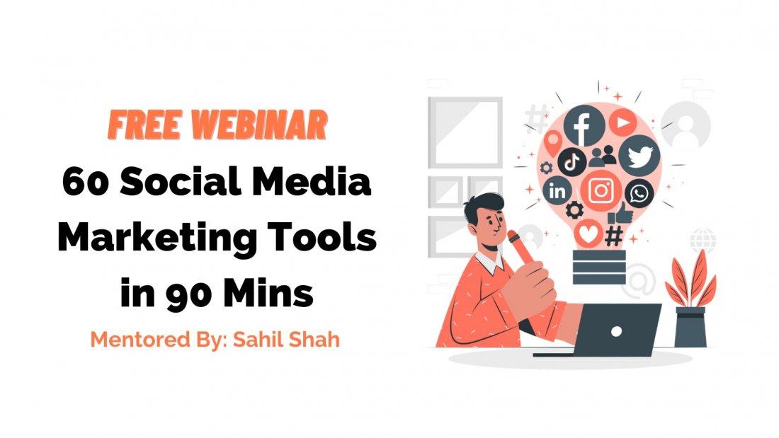60 Social Media Marketing Tools in 90 Mins | Free Webinar, 20 June | Online Event | AllEvents.in