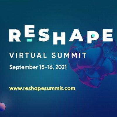RESHAPE Virtual Conference 2021
