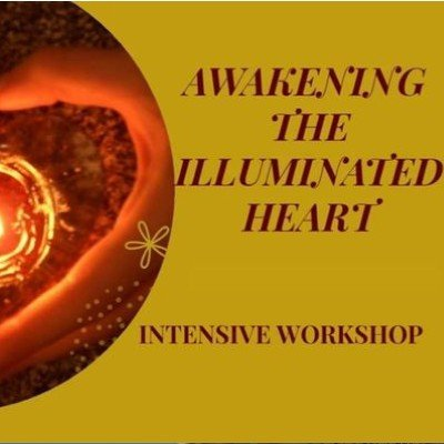 Awakening the Illuminated Heart Workshop in Melbourne