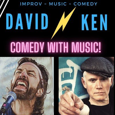 David and Kens Comedy with Music