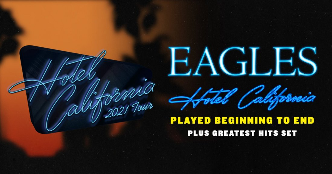 The Eagles Hotel California 2021 Tour, 16 September | Event in Denver | AllEvents.in