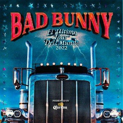 Bad Bunny El Ultimo Tour Del Mundo 2022