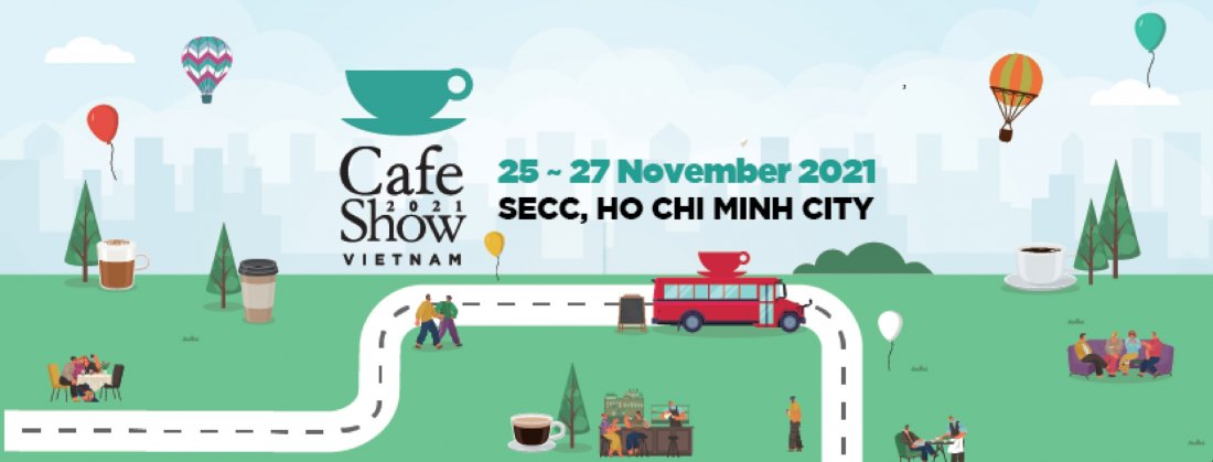 Vietnam Int'l Cafe Show 2021, 25 November | Event in Ho Chi Minh City | AllEvents.in