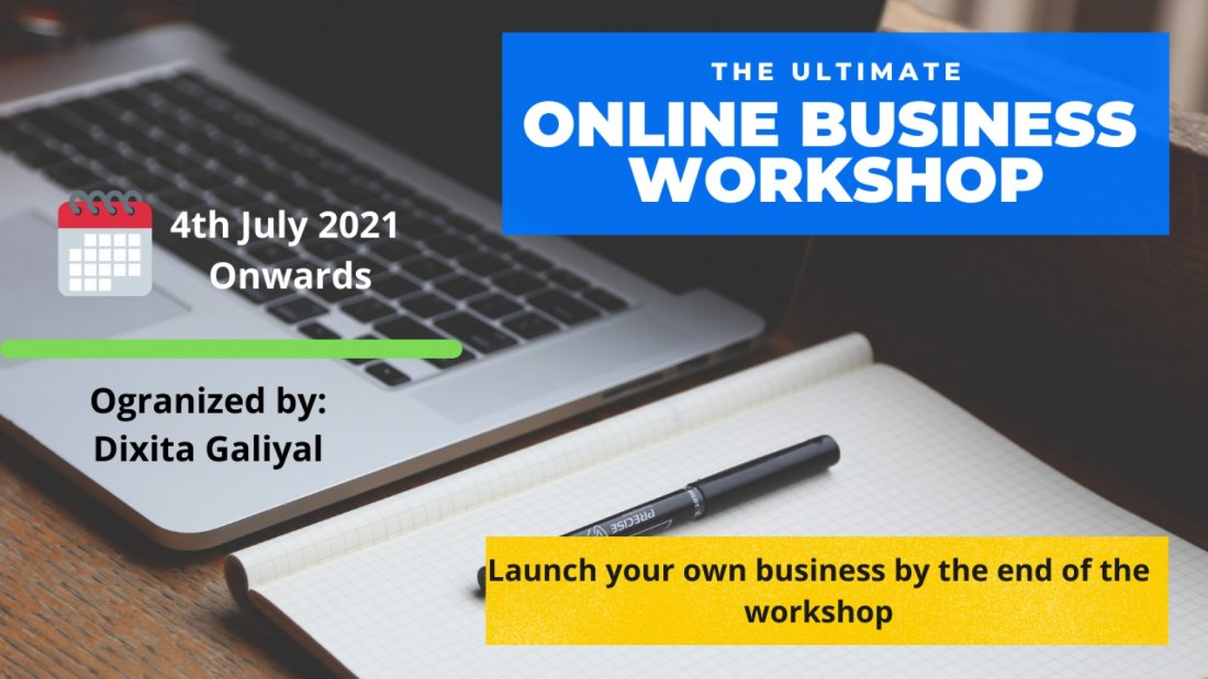 The Ultimate Online Business Workshop by Serial Entrepreneur & Hustler of India | Online Event | AllEvents.in