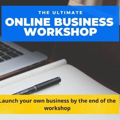 The Ultimate Online Business Workshop by Serial Entrepreneur & Hustler of India