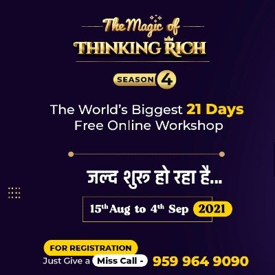The Magic of Thinking Rich Season-4 (Hindi) (The Worlds Biggest 21 Days FREE ONLINE Workshop )