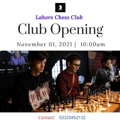 Lahore Chess Club  Club Opening Ceremony