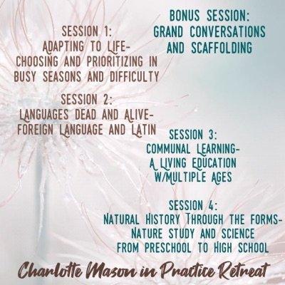 Charlotte Mason in Practice Retreat