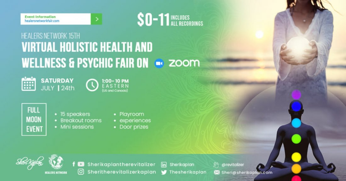 Virtual Global Psychic, Holistic Health, Wellness Fair on Zoom-15 Speakers-9 Hours-Live Music, 24 July | AllEvents.in