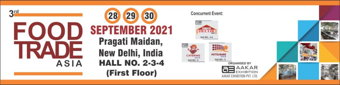 3rd Food Trade Asia 2021, 28 September | Event in New Delhi | AllEvents.in