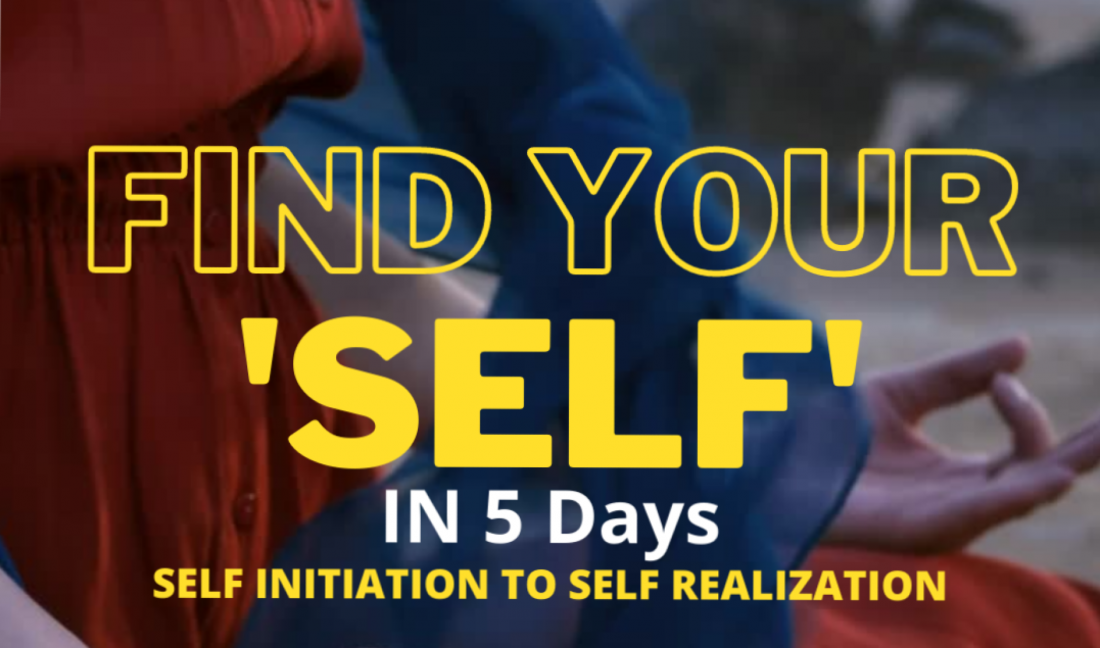 FIND YOUR 'SELF' IN 5 DAYS      , 26 July | Online Event | AllEvents.in