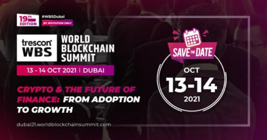 World Blockchain Summit - Dubai 2021, 13 October   Online Event   AllEvents.in