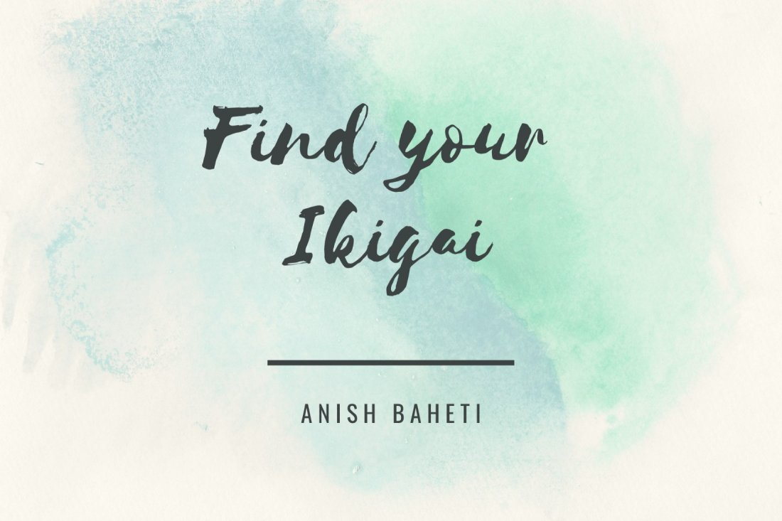 Find your Ikigai (access it anytime, anywhere) | Online Event | AllEvents.in