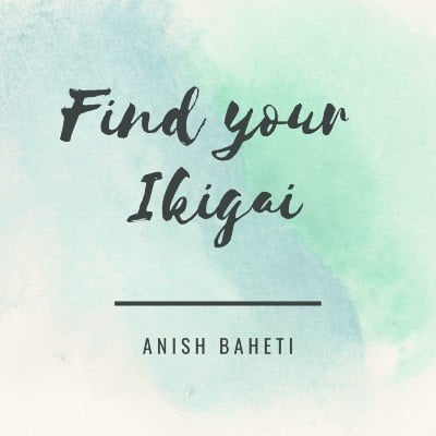 Find your Ikigai (access it anytime anywhere)