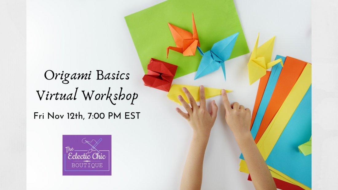 Origami Basics Virtual Workshop, 12 November   Online Event   AllEvents.in