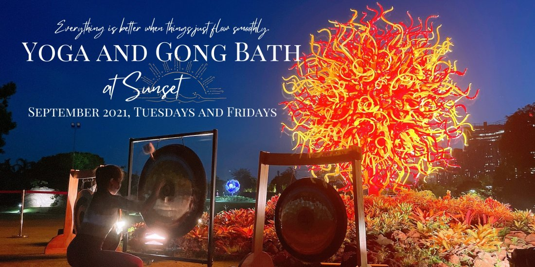 Yoga and Gong Bath experience at Gardens by the Bay.