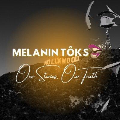 Melanin ToKs Live - The Ultimate Storytellers Experience