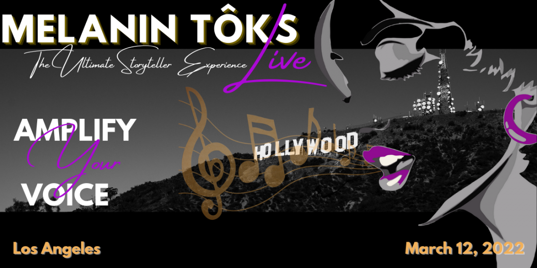 Melanin ToKs Live - The Ultimate Storytellers Experience , 12 March | Event in Torrance | AllEvents.in