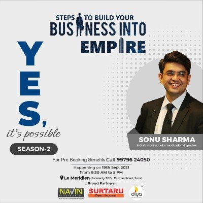 Yes Its possible Season-2 (Steps to Build your Business into Empire) by Mr. Sonu Sharma in Surat