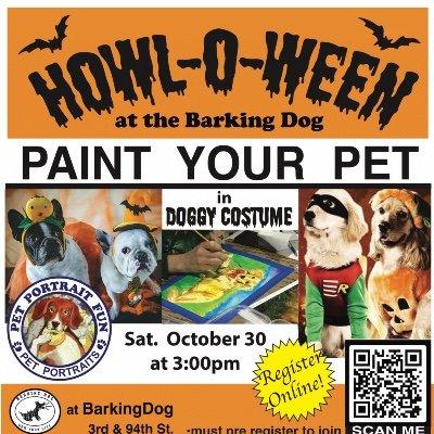 HOWLOWEEN Sip and Paint a Pet Portrait Fun- Barking Dog New York