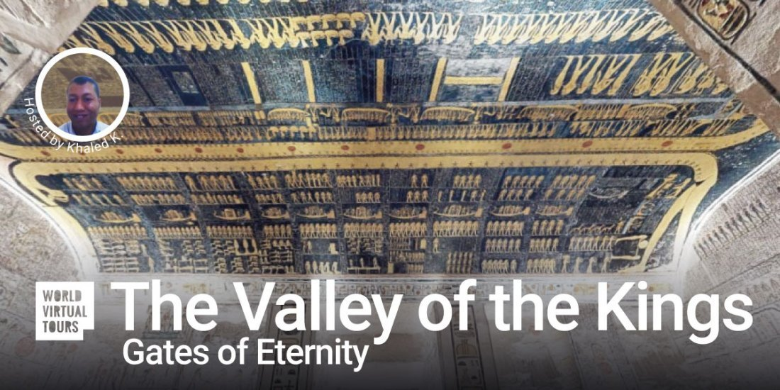 The Valley of the Kings - Gates of Eternity. Ancient Egypt Virtual Tour, 30 October | Online Event | AllEvents.in