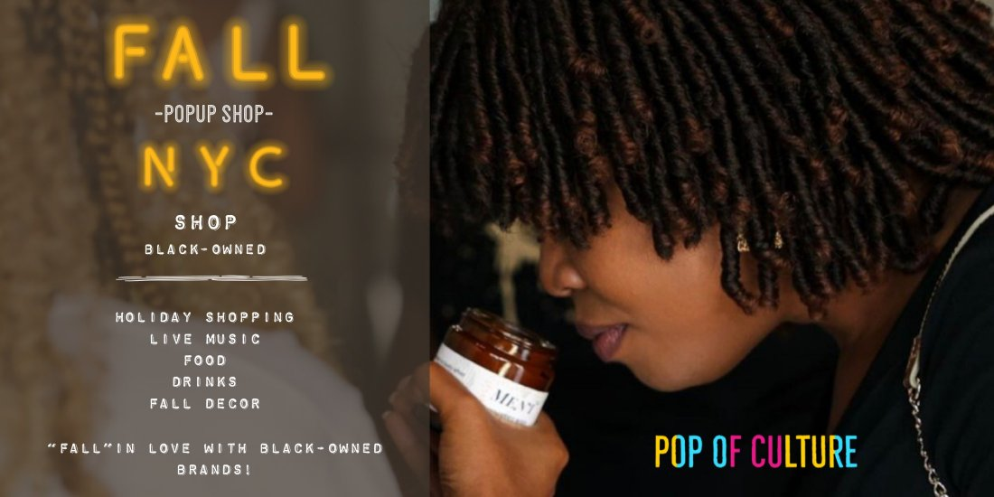 A Fall Affair NYC Popup Shop - Shop Black-Owned Brands for the Holidays | Event in New York | AllEvents.in