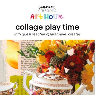 Art Hour Collage Play Time