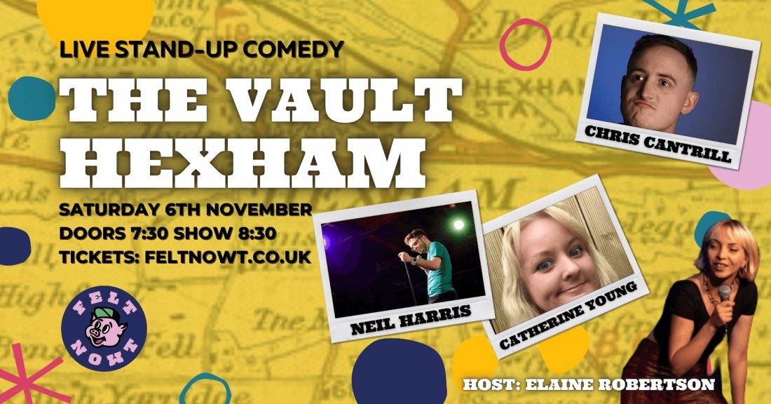 Felt Nowt Comedy in the Vault Hexham, 6 November | Event in Hexham | AllEvents.in