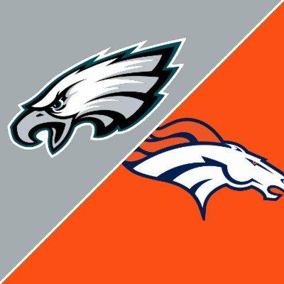 Philadelphia Eagles vs Denver Broncos