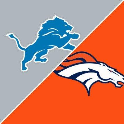 Detroit Lions vs Denver Broncos