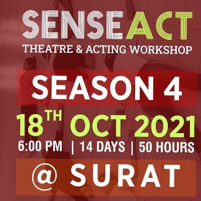 SENSEACT-Theatre & Acting Workshop (Season-4)  Surat