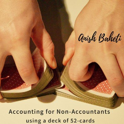 Accounting for Non-Accountants using a deck of 52 cards (Offline Workshop)