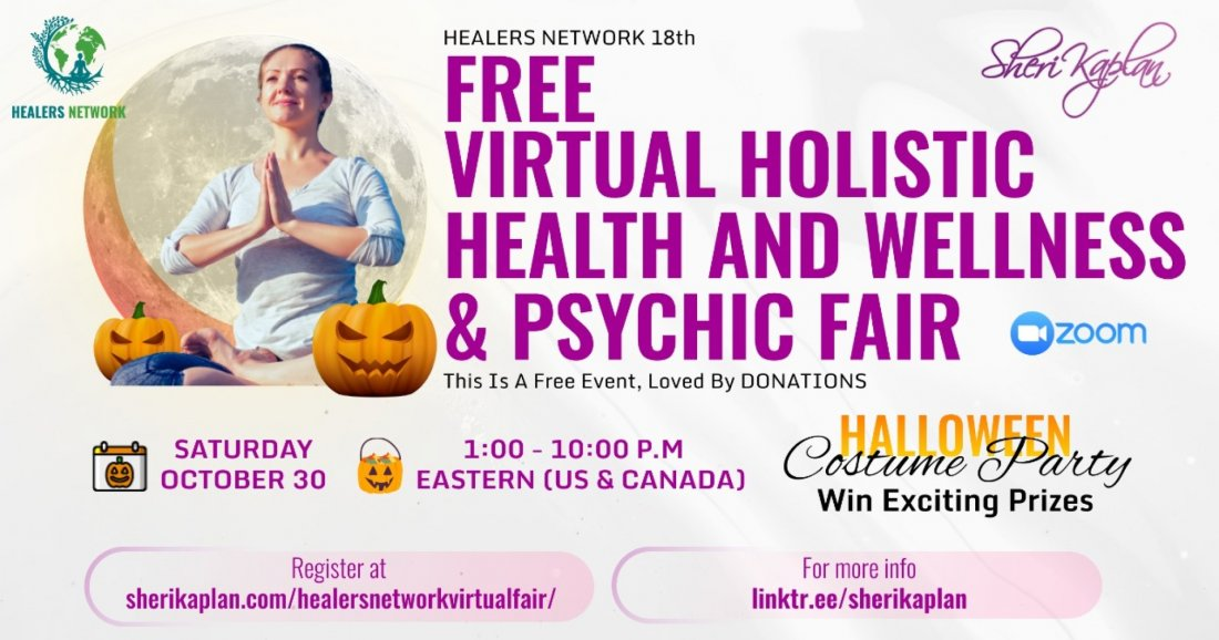 Virtual Global Psychic, Holistic Health, Wellness Fair on Zoom-15 Speakers-9 Hours-, 30 October | AllEvents.in