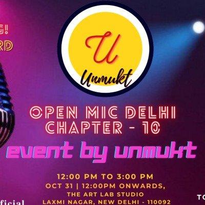 Unmukt Open Mic Delhi 10.0