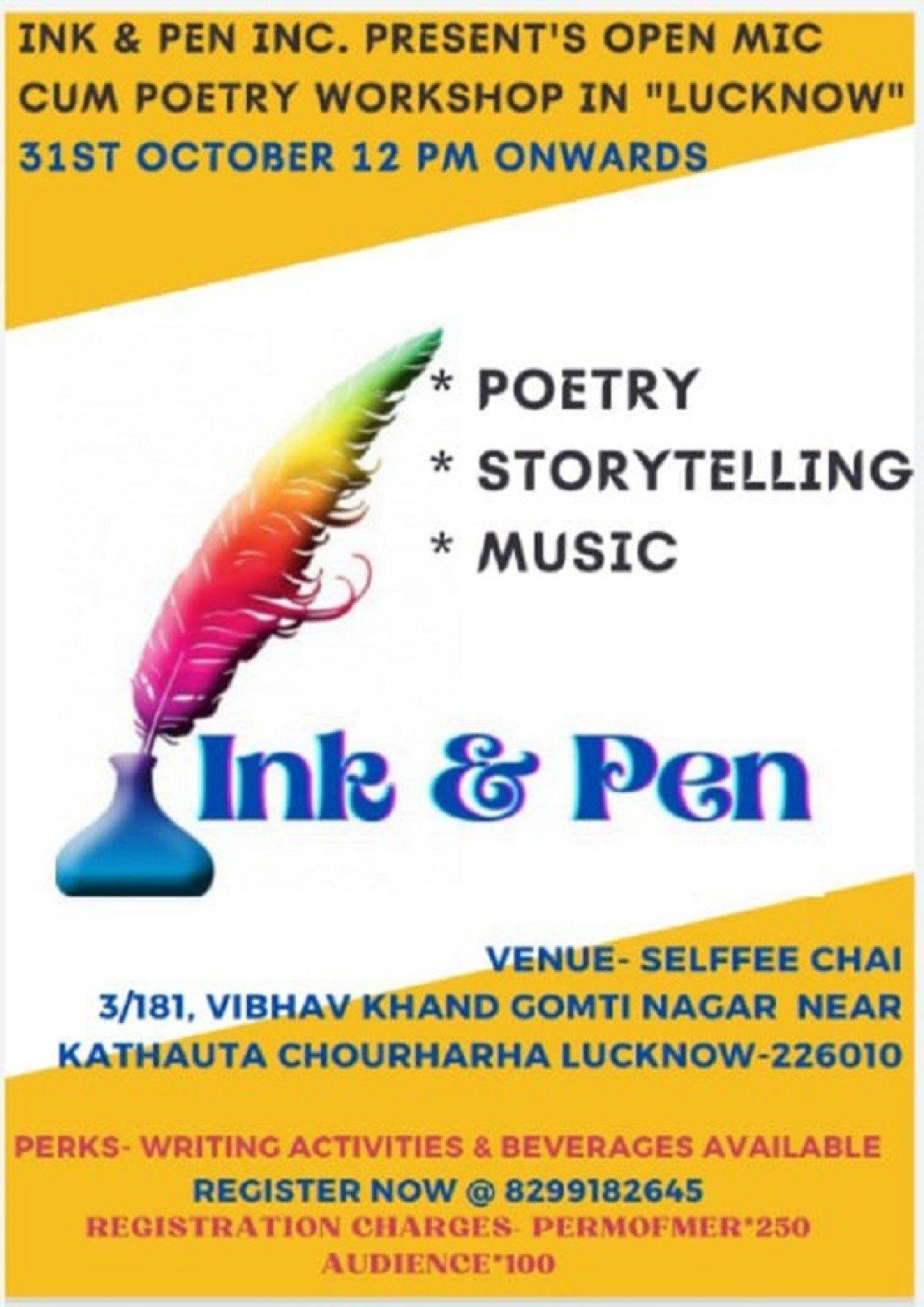 Ink & Pen open mic ( Poetry), 31 October | Event in Lucknow | AllEvents.in