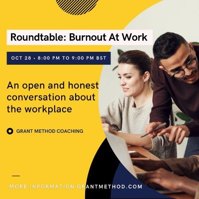 Roundtable - Managing Overwhelm and Burnout At Work